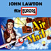 John Lawton: Für Europa (Air Mail)