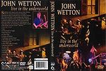 DVD John Wetton: Live In The Underworld