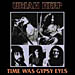 Time Was Gypsy Eyes
