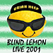 Blind Lemon Live 2001