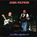 John Wetton: Live In Los Angeles '97