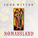 John Wetton: Nomansland - Live In Poland