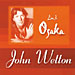 John Wetton: Live In Osaka