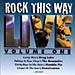 Rock This Way Live, Vol. 1