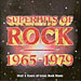Superhits Of Rock 1965-1979